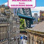 Newcastle upon Tyne Colouring Book | Ponteland Print & Publishing